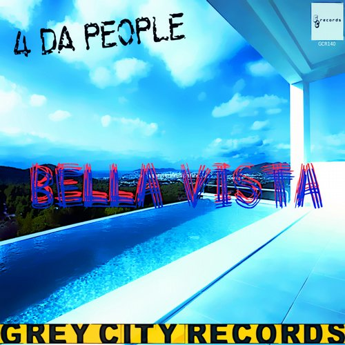4 Da People - Bella Vista [GCR140]